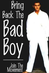 Bring Back the Bad Boy--Join The Movement